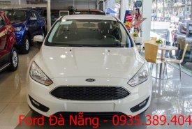 Bán Ford Focus cao cấp, màu trắng, giá cực tốt, liên hệ 0935.389.404 Đà Nẵng Ford giá 599 triệu tại Đà Nẵng